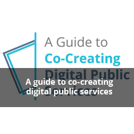 A guide to co-creating digital public services